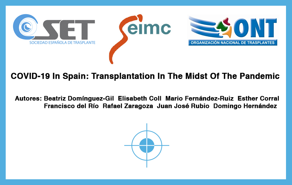 COVID-19 In Spain: Transplantation In The Midst Of The Pandemic